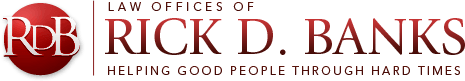 Law offices of Rick D. Banks